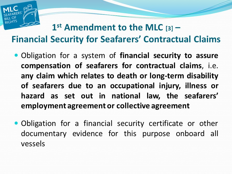 1st Amendment to the MLC [3] – Financial Security for Seafarers' Contractual Claims